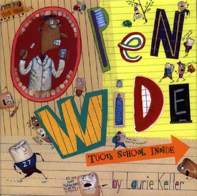 Open Wide By Keller, Laurie
