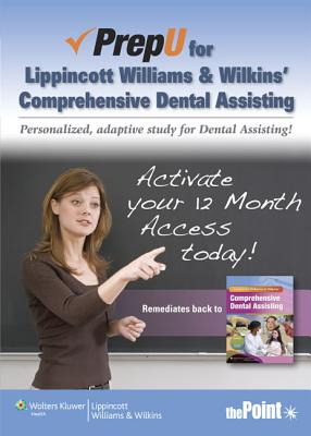 PrepU for Lippincott Williams & Wilkins' Comprehensive Dental Assisting By Lippincott Williams & Wilkins (COR)